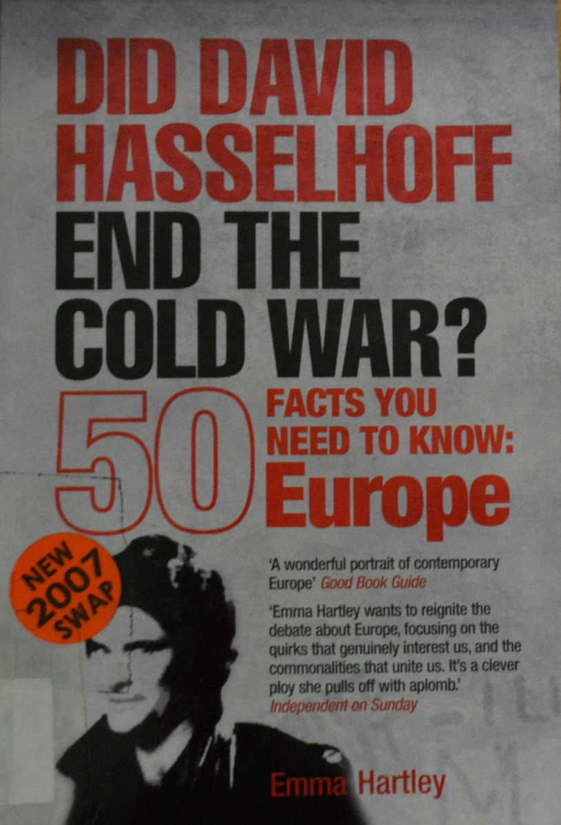 Emma Hartley: Did David Hasselhoff End the Cold War?