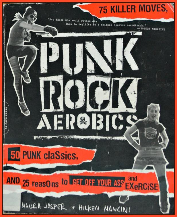 #punk #rock #aerobics