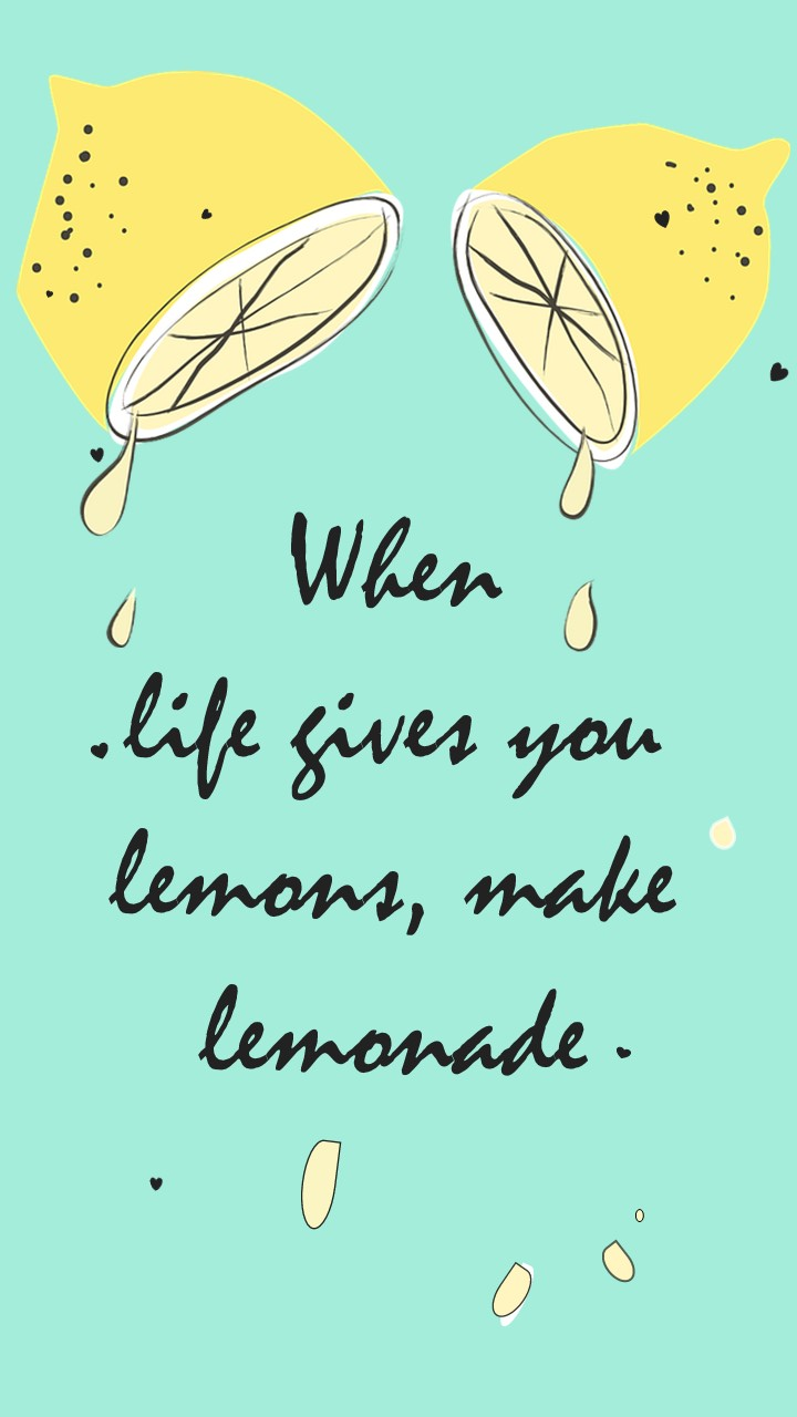 #quote be kitschig When Life throws you lemons make lemonade proverb