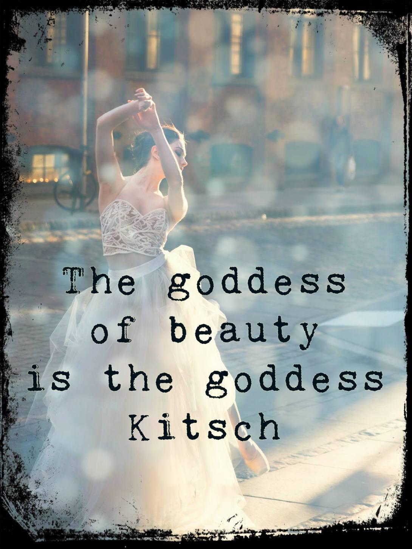 be kitschig quote Hermann Broch kitsch beauty