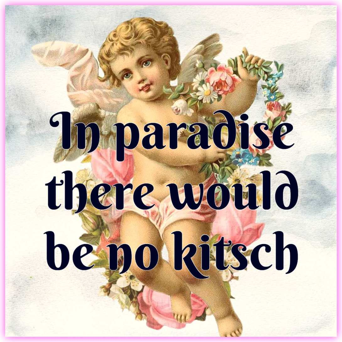 quote on #kitsch