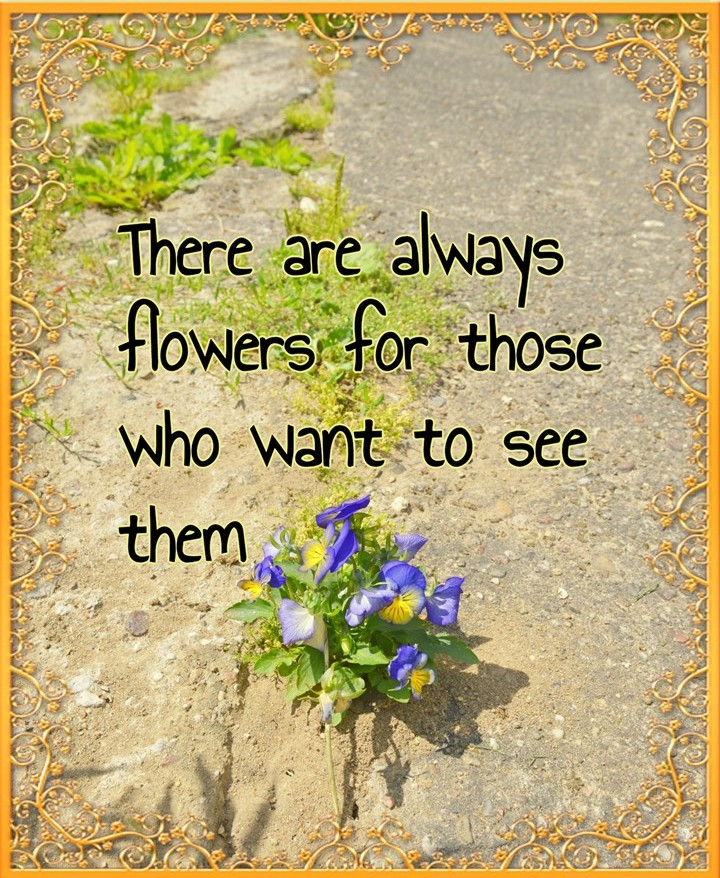 #bekitschig #quote Henri Matisse There are always flowers for those who want to see them