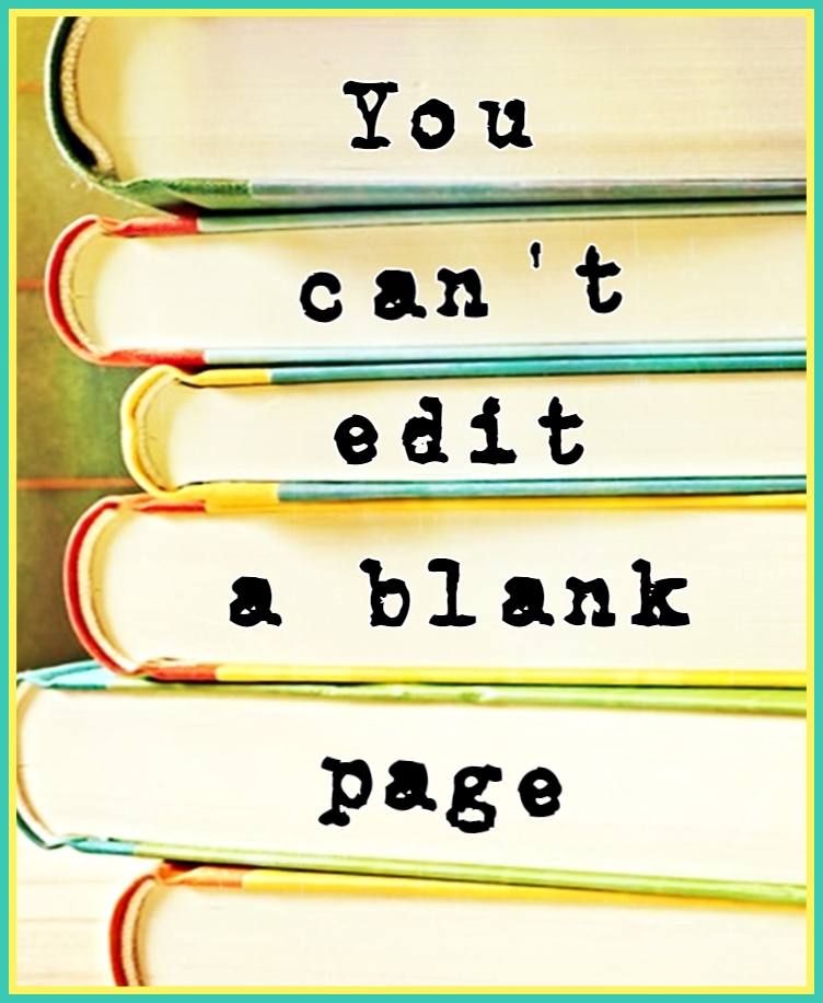Jodi Picoult #quote you cant edit a blank page be kitschig blog