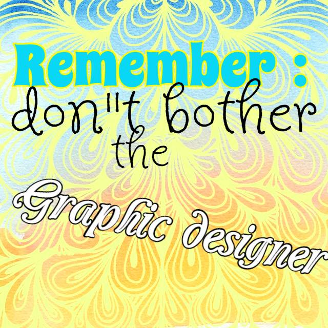 Be kind to your graphic designer be kitschig blog