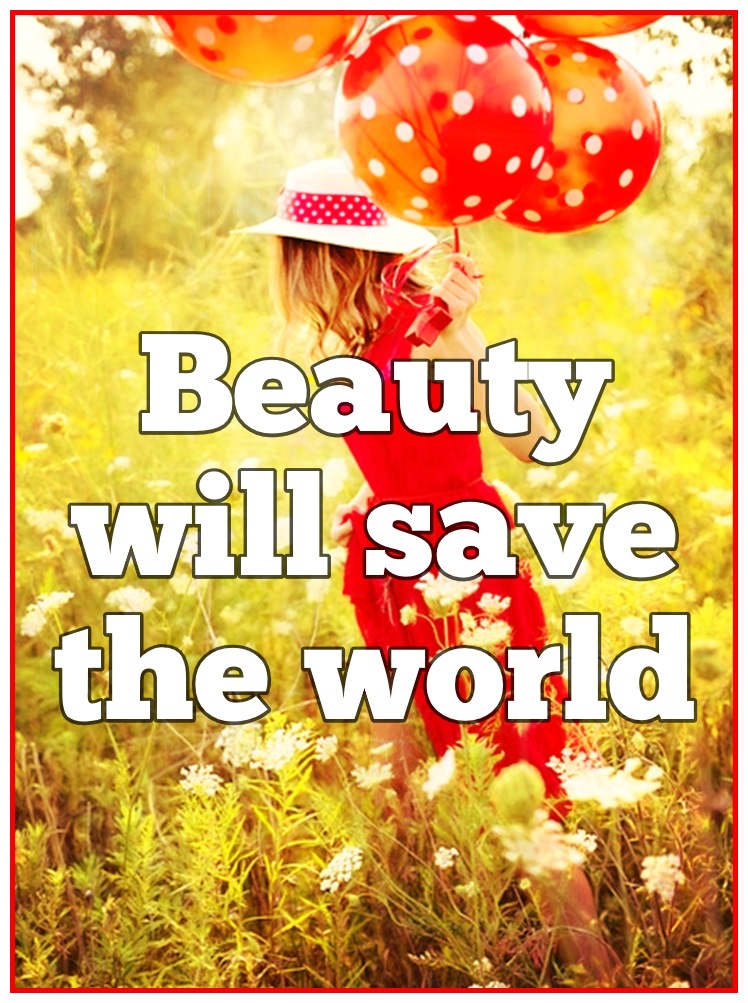 Fyodor Dostoevsky Quote Beauty will safe the world be kitschig blog berlin