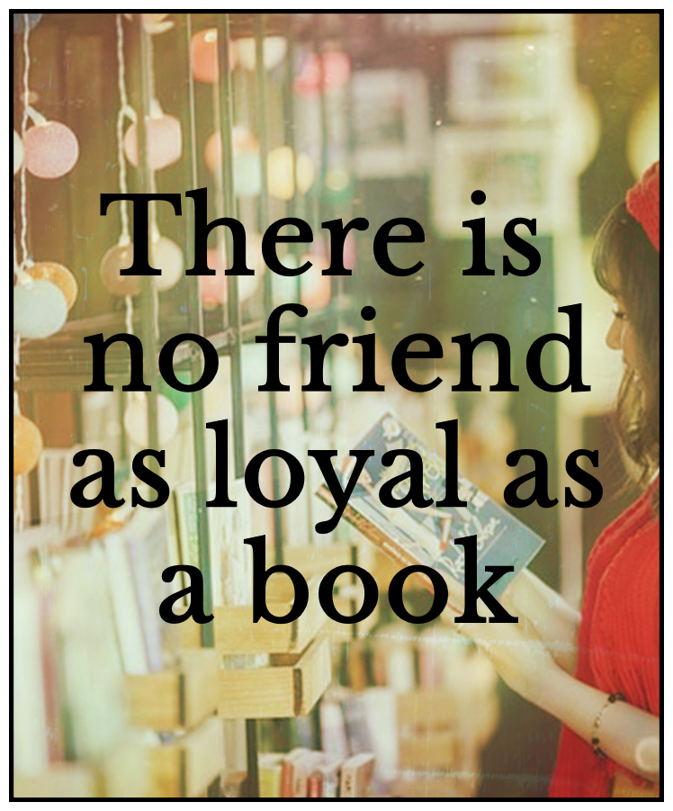 Hemingway quote be kitschig blog there is no friend as loyal as a book